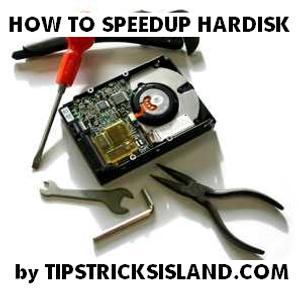 Speedup Your Computer Hardisk