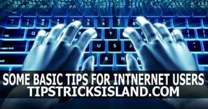 some best internet tips and tricks