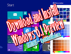 Download and Install Windows 8.1 Preview