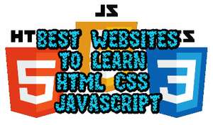 Best Websites to Learn Computer Languages Online (HTML CSS JavaScript and PHP)