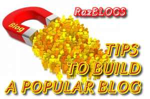 Tips to Build a Popular Blog