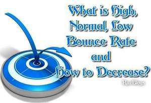 What is High, Normal, Low Bounce Rate and How to Decrease?