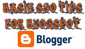 Basic Killer SEO tips for Blogspot