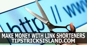 Earn Money with Link Shorteners