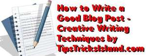 Creative Writing Techniques for blogging