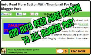 Auto Read More Button with Thumbnail for Every Blogger Post