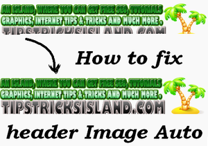 Auto Fix Header Image Height and Width in Blogger